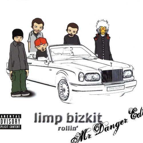 Rollin-Limp Bizkit (Mr Danger Reptile´s Edit