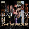 Sanjoy Deb ft. Neeraj K - Love the Pressure (Imran Khan Dedication)