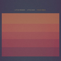 Little Dragon - Little Man (Tycho Remix)