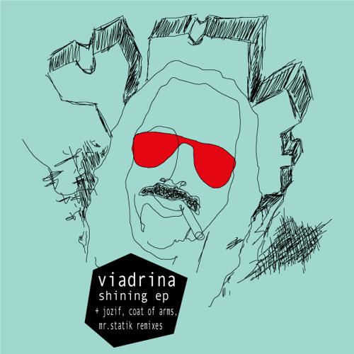 Viadrina - Shining (Mr. Statik rmx)