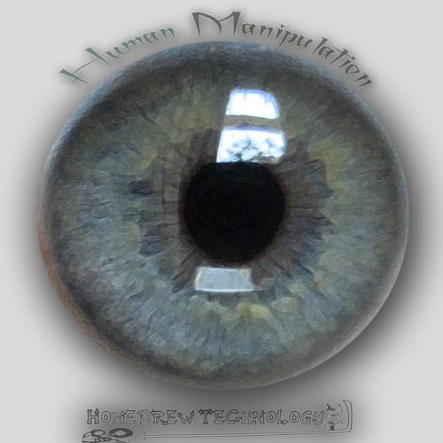 Homebrew Technology - Human Manipulation