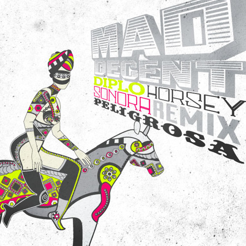 Diplo - Horsey (Sonora Remix)