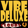Vibe Deluxe - Cloud 9 (Workin Overtime Mix)