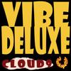 Vibe Deluxe - Cloud 9 (Workin Overtime Dub)