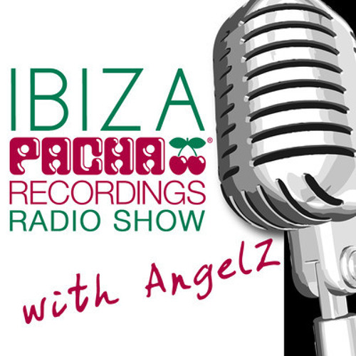 Pacha Recordings Radio Show with AngelZ - Week 18 - Goldfish