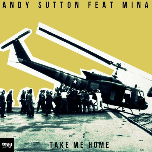 Take Me Home (Andy Sutton Feat Mina)
