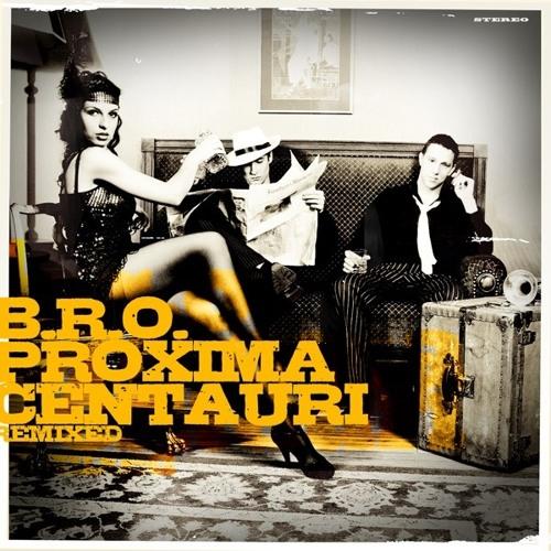 B.R.O. - Proxima Centauri (Graf Cratedigger remix)