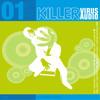 Stefan Oberthaler aka Keyminator - Remix Virus 01 (Killervirus-Audio)