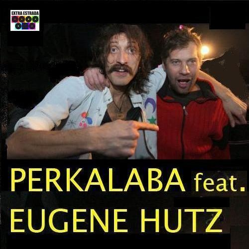 PERKALABA feat. EUGENE HUTZ (GOGOL BORDELLO)- Didoborodaty
