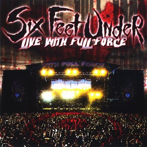 """Six Feet Under """"Torture Killer"""" (Live)"""