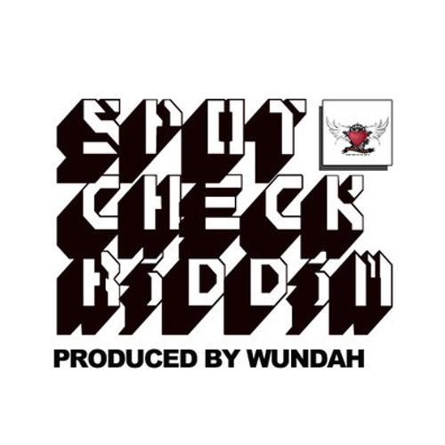 GAPPY RANKS - DA HERBS DEH - SPOT CHECK RIDDIM[PROD BY WUNDAH]