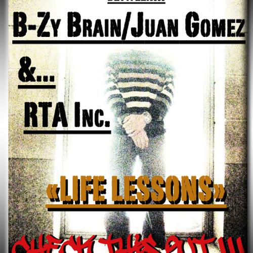 "B-Zy Brain & Juan Gomez - ""Life Lessons"" (instrumental)"