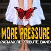 Born for this (Paramore cover) - More Pressure
