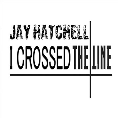 I Crossed The Line (FREE DOWNLOAD)