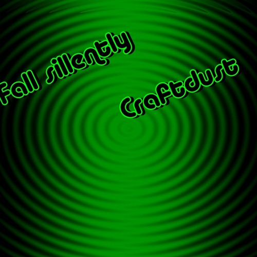 Fall sillently (Craftdust) Orignal mix