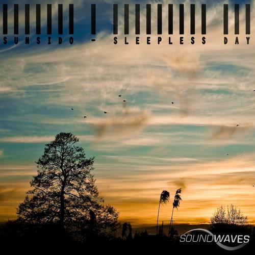 Sunsido - Sleepless Day (Orginal Mix)
