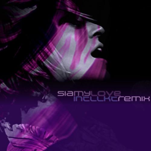 Sia - My Love (Intllkt Remix)
