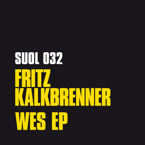 Fritz Kalkbrenner - Wes