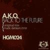 Spartaque Plays A.K.O. - Back To The Future (Original Mix)