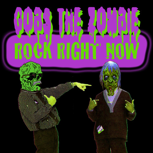 GOBS THE ZOMBIE - ROCK RIGHT NOW **FREE DOWNLOAD**