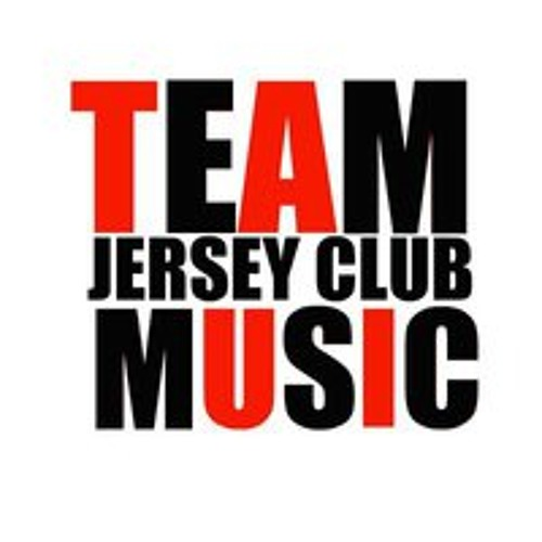 Team JERSEY CLUB MUSIC