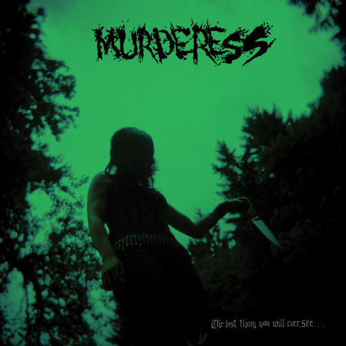 MURDERESS - Is This It?