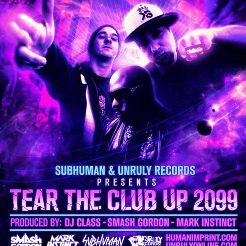 TEAR THE CLUB UP 2099