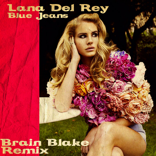 Lana Del Rey - Blue Jeans (Brain Blake Remix)