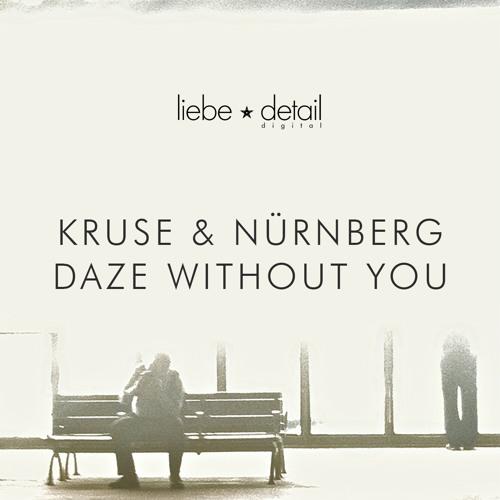 Kruse & Nuernberg - Daze Without You