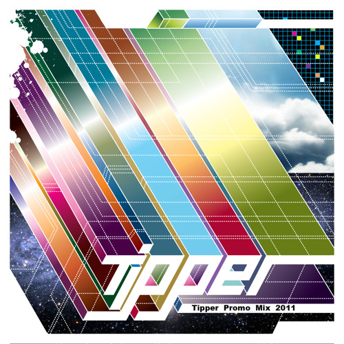 Tipper Promo Mix 2011