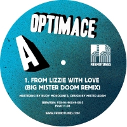 OptiMace - From Lizzie With Love (Big Mister Doom Remix)