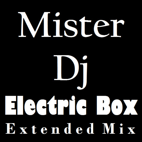 Electric Box (Extended Mix)