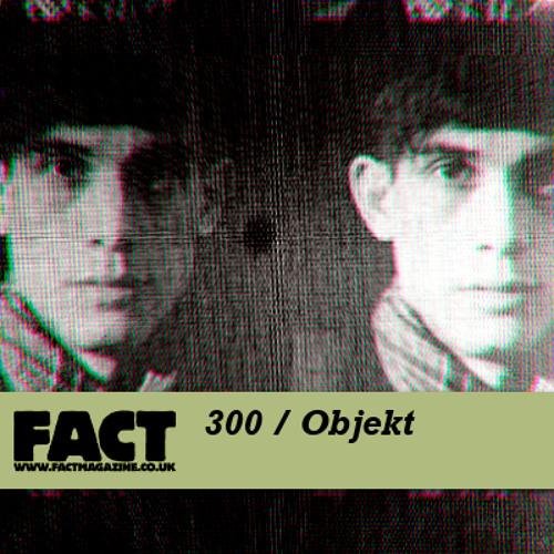 FACT mix 300 - Objekt (Nov '11)