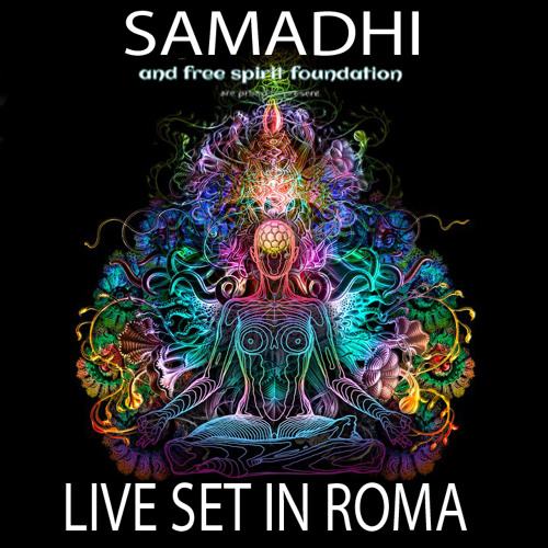 SAMADHI-LIVE SET IN ROMA part 1