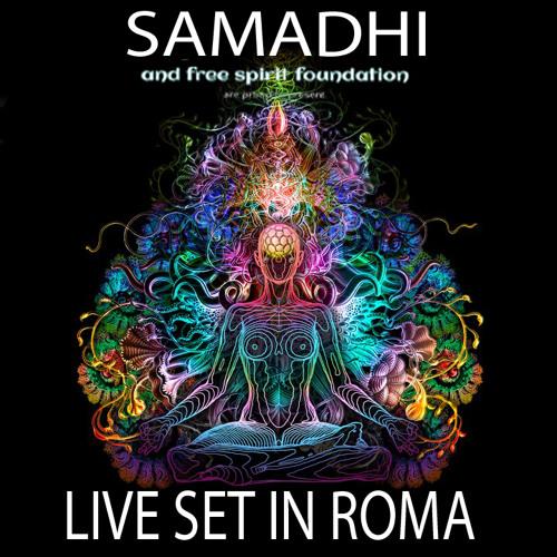 SAMADHI-LIVE SET IN ROMA part 1