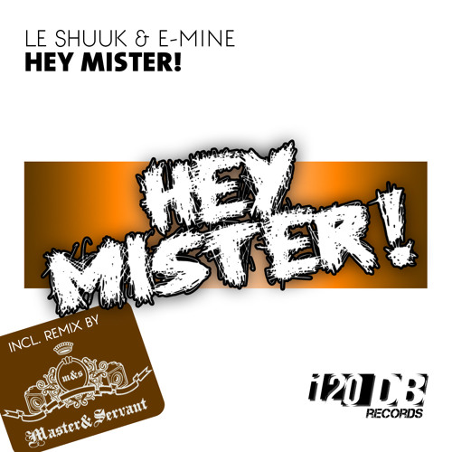 Le Shuuk & E-Mine - Hey Mister (Ben Tax Remix)