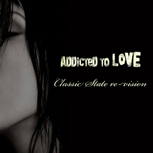 Addicted To Love C.S. re-vision
