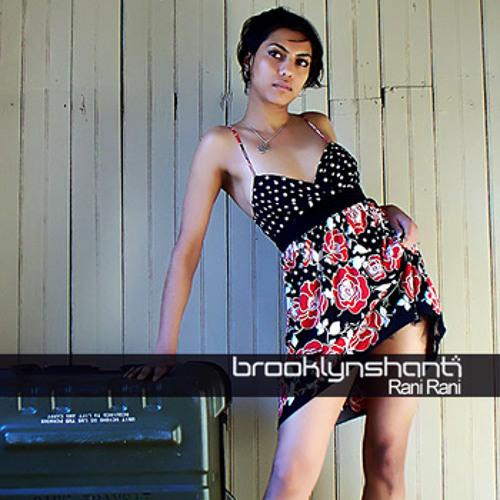 Brooklyn Shanti - Rani Rani (produced by Thornato)