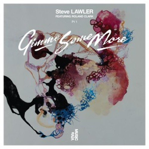 [FREE DOWNLOAD] Steve Lawler feat. Ronald Clarke - Gimme Some More (Matt Everson Remix)