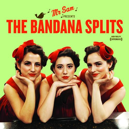 Hold On - The Bandana Splits