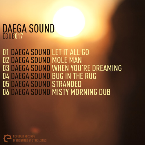 Daega Sound - Let It All Go - Echodub