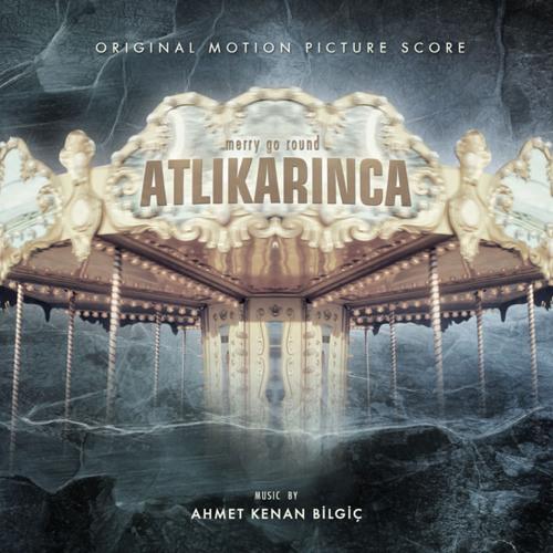 Atlıkarınca Soundtrack - 03 usulca
