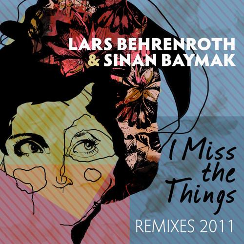 Lars Behrenroth & Sinan Baymak 'I Miss The Things (Stephen Rigmaiden Remix Instrumental)' DSOH024