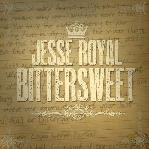Jesse Royal - Bittersweet (Revolution Time! Riddim)