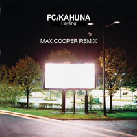 FC Kahuna - Hayling (Max Cooper Remix)