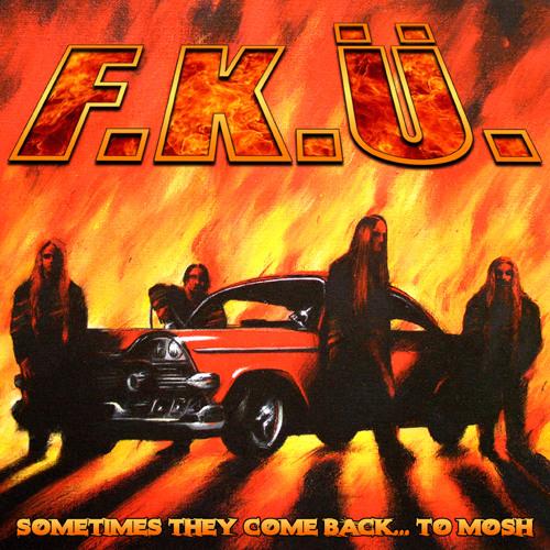 F.K.Ü. - To Mosh
