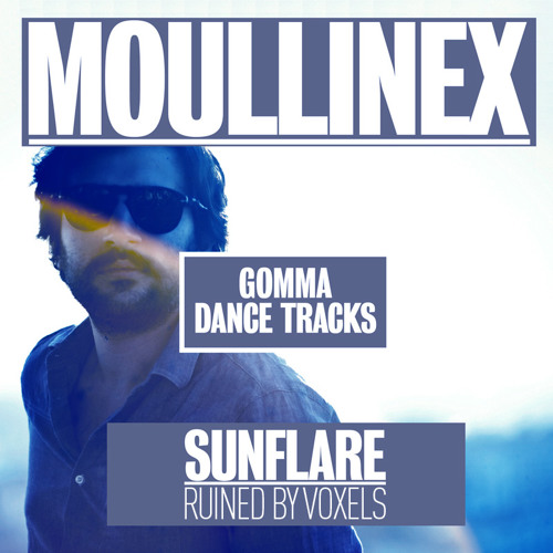 Moullinex - Sunflare (Ruined by Voxels) - FREE DOWNLOAD