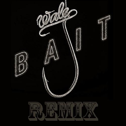 Bait (KC REMIX)