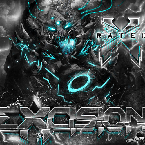 Excision - X Rated Featuring Messinian