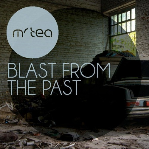 Mr TEA - Blast From The Past - Solid Steel Radio Show 25/11/2011